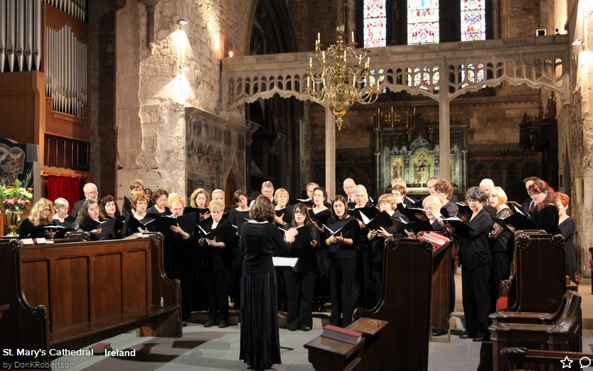 The Round Rock Community Choir performing at St. Mary's Cathedral in Limerick, Ireland.  2013